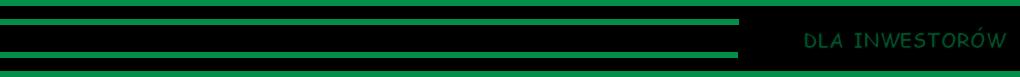 Cztery zielone linie - dla inwestorów