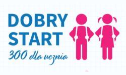 niebieski napis: Dobry Start 300 dla ucznia oraz różówe postacie chłopca i dziewczyny